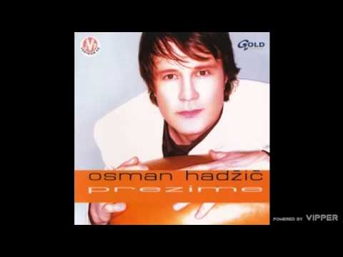 Osman Hadzic - Ti mene ne volis - (Audio 2002)
