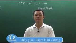 Thu điếu   Ngữ văn lớp 11   Thầy Phạm Hữu Cường