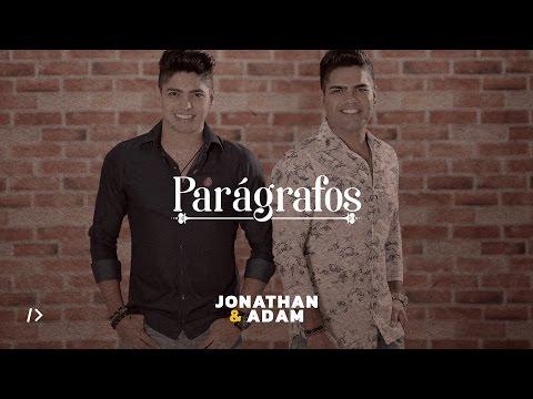 Jonathan e Adam - Parágrafos