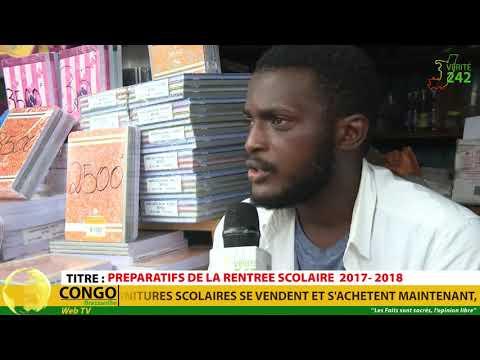 VÉRITÉ 242 CONGO Brazzaville, Préparatifs de la rentrée Scolaire  2017- 2018