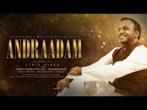 Andradam :: Aayathamaa vol.6 :: Ravi Bharath :: Tamil Christian Songs :: Lyric