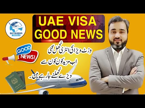 GOOD NEWS DUBAI VISIT OPEN and more visa categories to open soon
