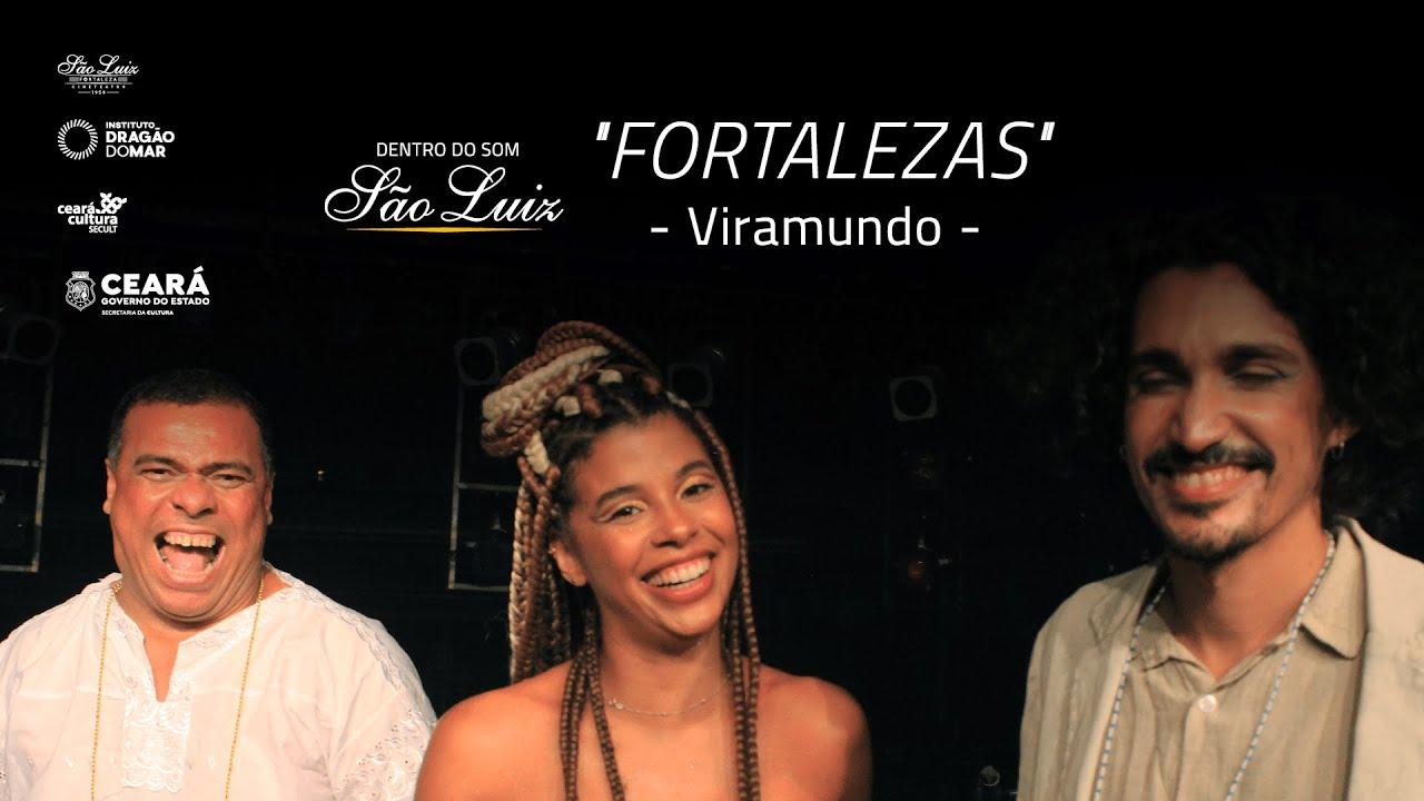 """[Dentro Do Som] """"Fortalezas"""" - Viramundo"""