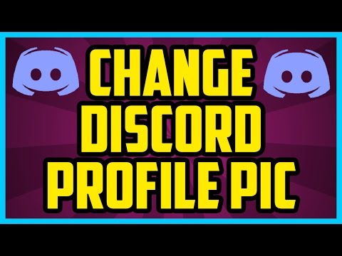 How To Change Your Profile Picture In Discord 2017 (QUICK & EASY) - Discord  change image tutorial