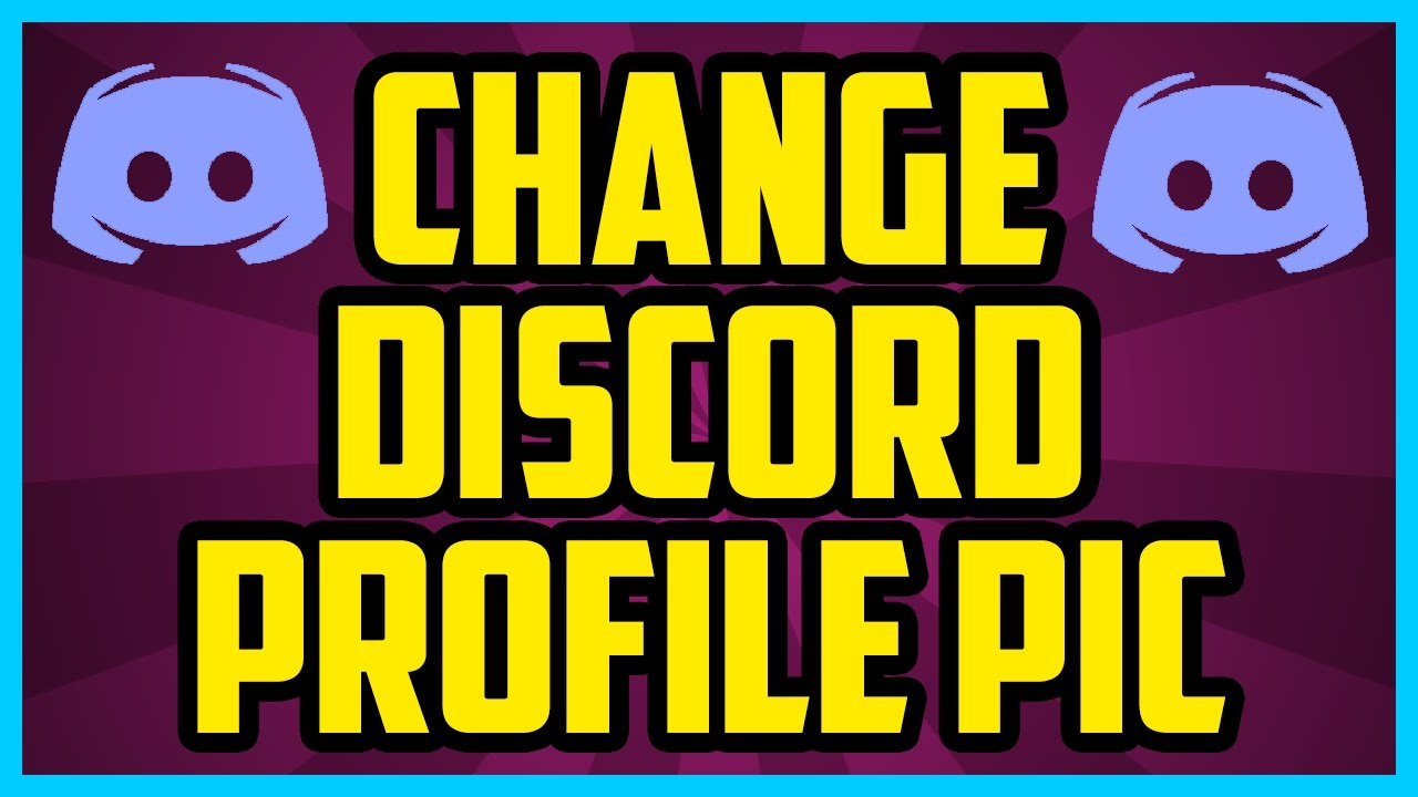How To Change Your Profile Picture In Discord 2017 (QUICK ...