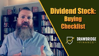 Dividend Stock Checklist: What I look at when buying a dividend stock