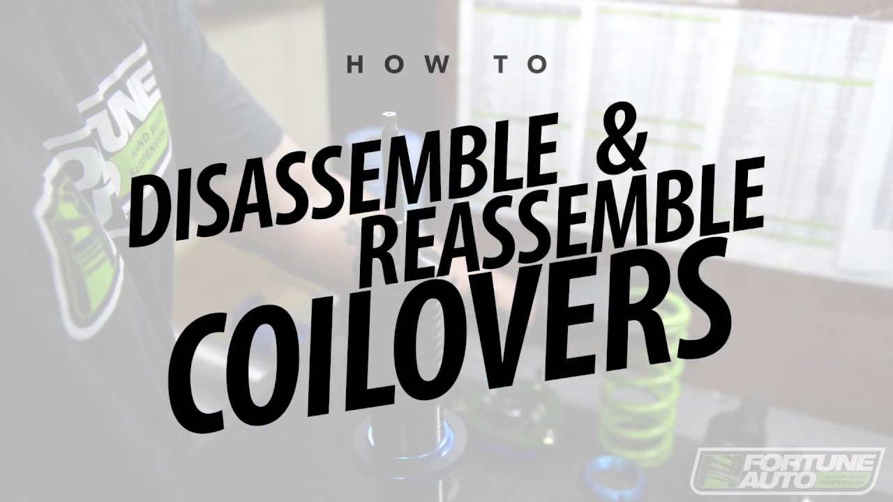 How to Disassemble and Reassemble Fortune Auto Coilovers - Fortune Auto