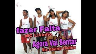 Baixar Fazer Falta - MC Livinho/ Agora vai sentar - Mcs Jhowzinho e kadinho ( coreografia)