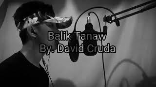 BALIK TANAW BY DAVID CRUDA / Munti Mafia TV