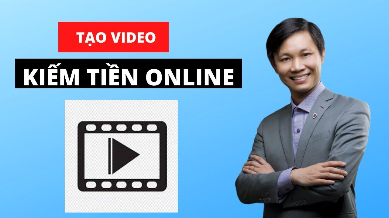 Hướng dẫn làm Video kiếm tiền Online bằng cách quay màn hình máy tính (2020)