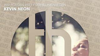 Kevin Neon - Wir Folgen Ihr (feat. Sidney King) (Official)