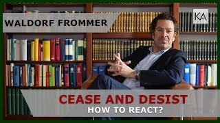 Waldorf Frommer cease and desist letter: how to react | attorney Dr. Knies