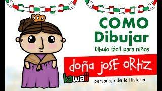 Como dibujar personaje de la historia Josefa Ortíz