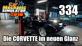 Auto Werkstatt Simulator 2018 ► CAR MECHANIC SIMULATOR Gameplay #334 [Deutsch|German]