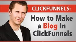 ClickFunnels: How to Make a Blog In ClickFunnels