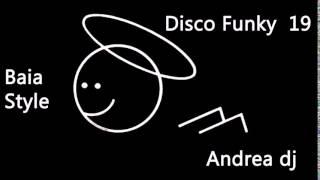 Video Disco Funky Baia style n. 19 download MP3, 3GP, MP4, WEBM, AVI, FLV Juli 2018