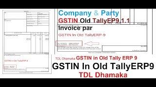 GSTIN in Oude TallyERP9 1 1 (Bedrijf & Party GSTIN in Oude Tally factuur)