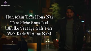 Kalla Changa (LYRICS) - Ninja | Jaani | B Praak | Sukh Sanghera | New Punjabi Song 2019