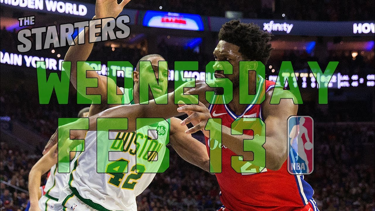 NBA Daily Show: Feb. 13 - The Starters