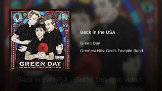 Green Day - Back in the USA (Lyric Video)