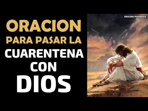 Oración Para Pasar La Cuarentena Con Dios