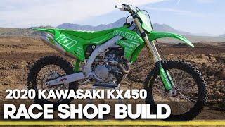 Race Shop Build: 2020 Kawasaki KX450