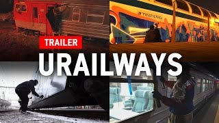 GRAFFITI: URAILWAYS   Trailer