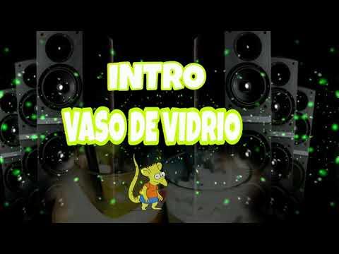 INTRO VASO DE VIDRIO - RKT . YO ME ENAMORE - HERNAN DJ