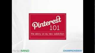 Pinterest 101 - How to Use the World's Fastest-Growing Social Network