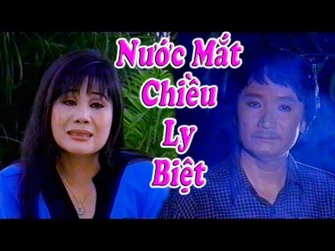 Cai Luong Nuoc Mat Chieu Ly Biet