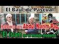 El baúl de Pascual. Hablamos con Abdul Karim Paz