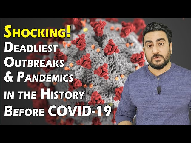 Shocking Deadliest Outbreaks and Pandemics in History Before COVID-19