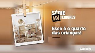 INTERIORES - ESSE É O QUARTO DAS CRIANÇAS - 19h