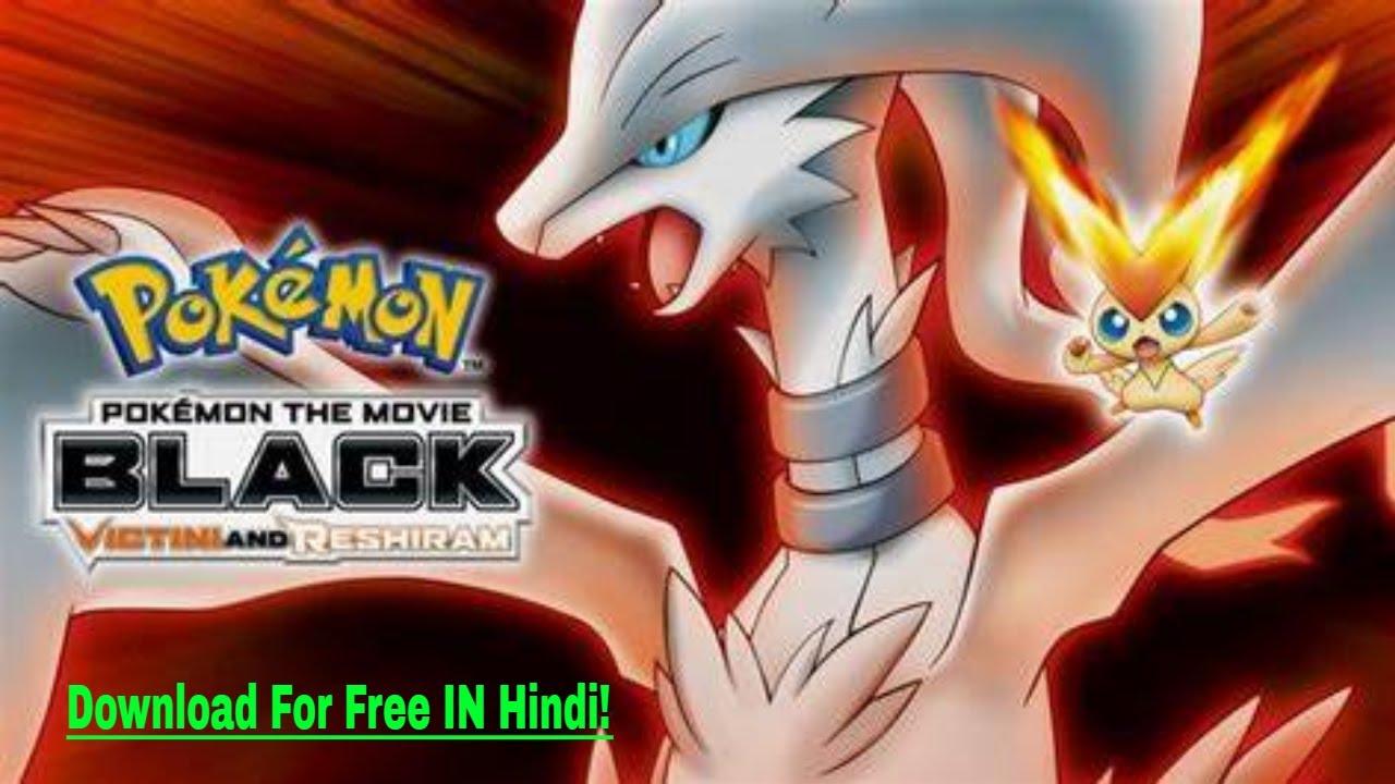 How To Download And Watch Pokemon Movie Victini:Zekrom aur Rashiram |  Pokemon Movie14 In Hindi Free - YouTube