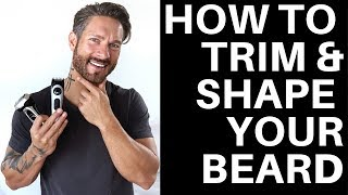 HOW TO TRIM & SHAPE YOUR BEARD LIKE A PRO - Tips from LA Model Weston Boucher