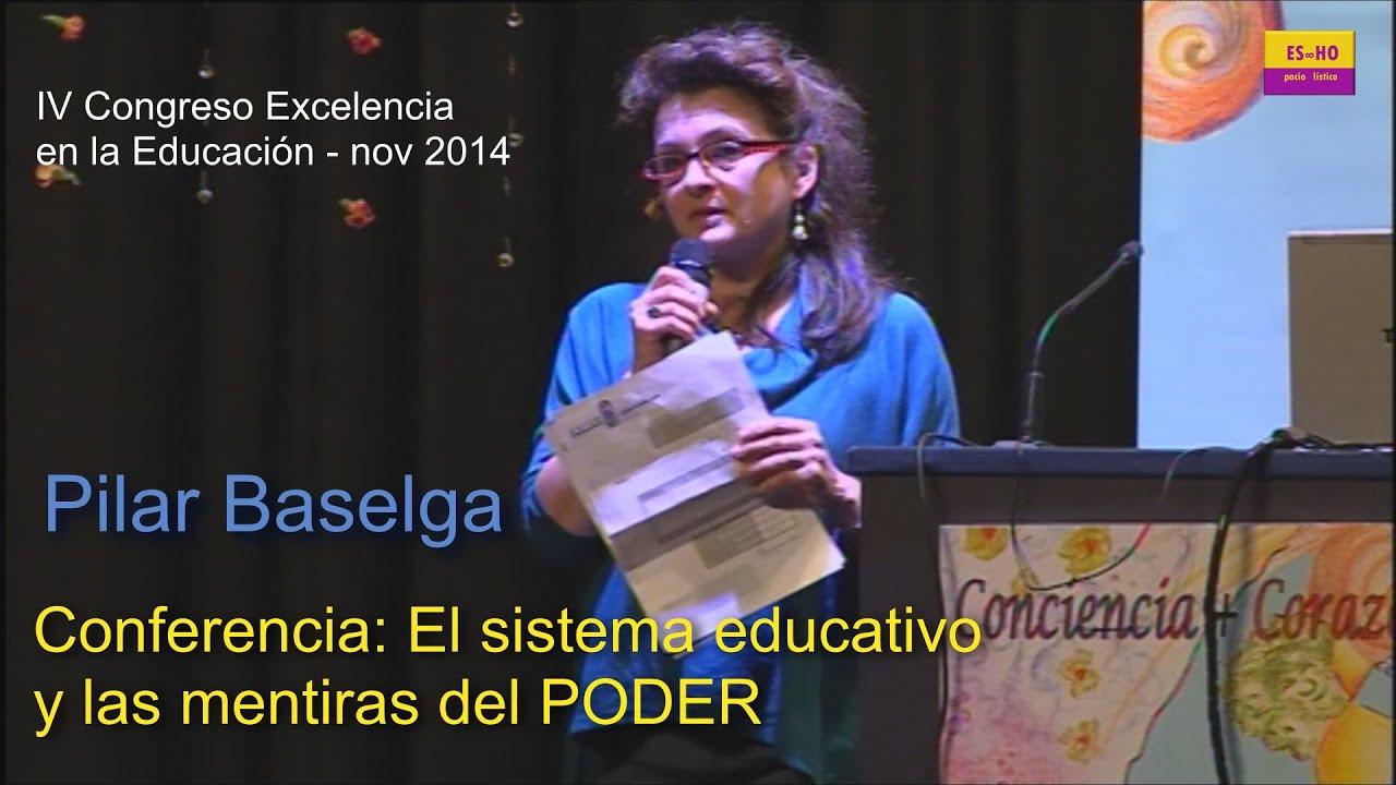 Educación y mentiras del poder. Pilar Baselga