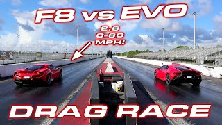 F8 vs EVO * FIRST Ferrari F8 Tributo 1/4 Mile vs Lamborghini Huracan EVO