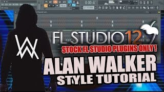 How To Make Music Like Alan Walker Using Only Stock Plugins [FL Studio] + FLP