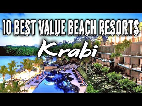 10 Best Value Beach Resorts In Krabi | Thailand