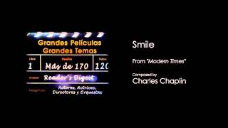 """SMILE, from """"Modern Times"""" - Composed by Charles Chaplin"""