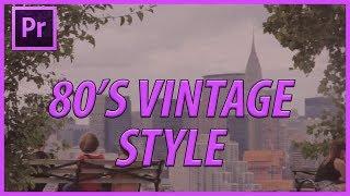 CC Adobe Premiere 80 Vintage Filtresi Oluşturma