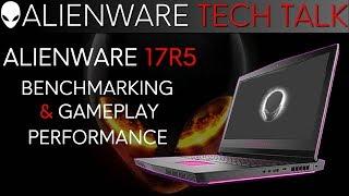 Alienware 17 Gaming Laptop Benchmarking   i9-8950HK & GTX 1080
