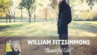 William Fitzsimmons Beautiful Girl