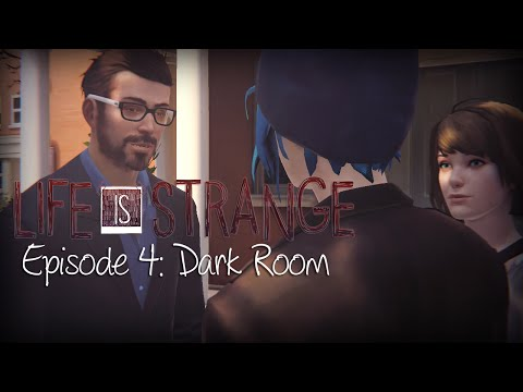 Life Is Strange Episode 4 IF YOU BLAMED MR. JEFFERSON Dormitories Max Chloe | Dark Room