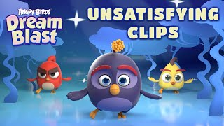 Angry Birds Dream Blast | Unsatisfying Clips!