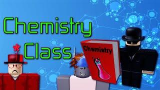 Chemistry Class - A ROBLOX Machinima
