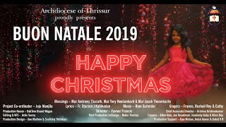 2019 BUON NATALE I Official Music Video Song I Happy Christmas I Archdiocese of Thrissur