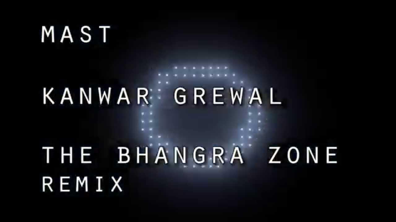 Mast - Kanwar Grewal ft  The Bhangra Zone   The Bhangra Zone