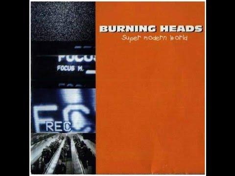Burning Heads - Super Modern World (full album)