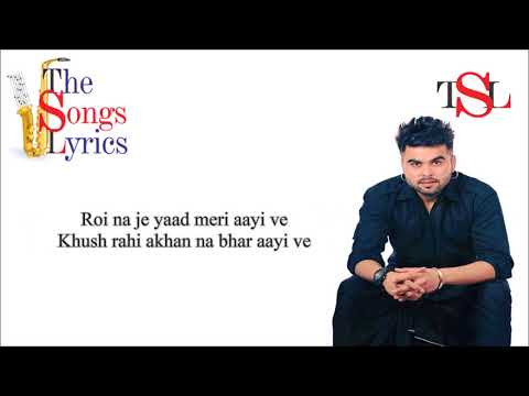 Roi Na Je Yaad Meri Aayi Ve - Lyrics - Ninja